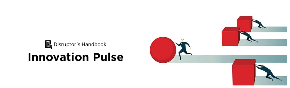 The Disruptor's Handbook Innovation Pulse Survey